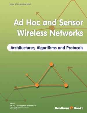 Ad Hoc and Sensor Wireless Networks: Architectures, Algorithms and Protocols