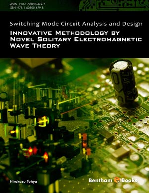 Switching Mode Circuit Analysis and Design: Innovative Methodology by Novel Solitary Electromagnetic Wave Theory