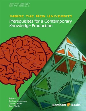Inside the New University: Prerequisites for a Contemporary Knowledge Production
