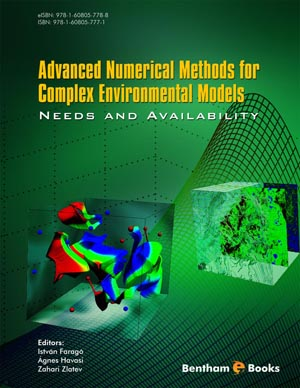 Advanced Numerical Methods for Complex Environmental Models: Needs and Availability