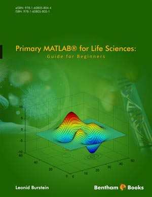 Primary MATLAB® for Life Sciences: Guide for Beginners
