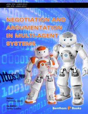 Negotiation and Argumentation in Multi-Agent Systems: Fundamentals, Theories, Systems and Applications