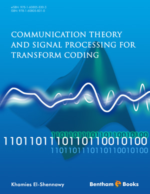 Communication Theory and Signal Processing for Transform Coding