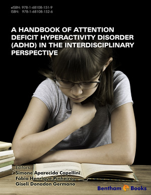 A Handbook of Attention Deficit Hyperactivity Disorder (ADHD) in the Interdisciplinary Perspective