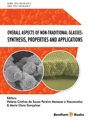 Overall Aspects of Non-Traditional Glasses: Synthesis, Properties and Applications