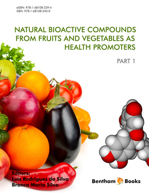 Natural Bioactive Compounds from Fruits and Vegetables as Health Promoters: Part 1