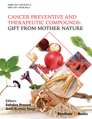 Cancer Preventive and Therapeutic Compounds: Gift From Mother Nature