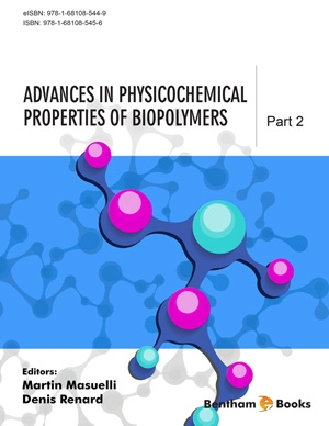 Advances in Physicochemical Properties of Biopolymers: Part 2
