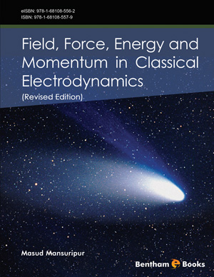 Field, Force, Energy and Momentum in Classical Electrodynamics (Revised Edition)