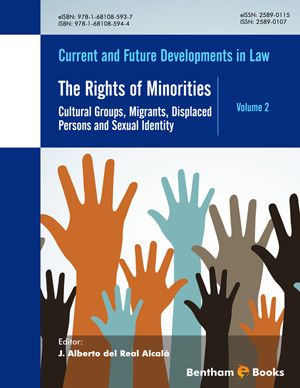 The Rights of Minorities: Cultural Groups, Migrants, Displaced Persons and Sexual Identity