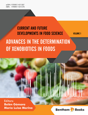 Advances in the Determination of Xenobiotics in Foods