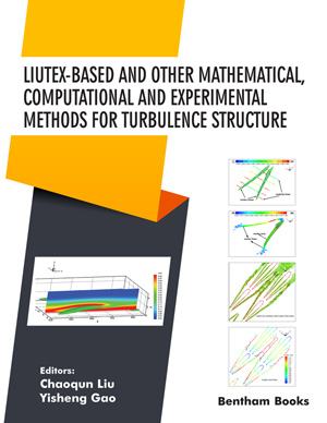 Liutex-based and Other Mathematical, Computational and Experimental Methods for Turbulence Structure