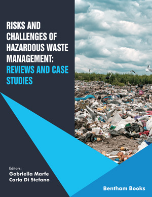 Risks and Challenges of Hazardous Waste Management: Reviews and Case Studies