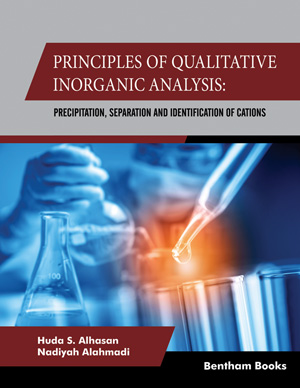 Principles of Qualitative Inorganic Analysis: Precipitation,Separation and Identification of Cations