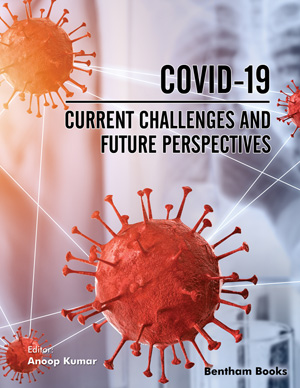 COVID-19: Current Challenges and Future Perspectives