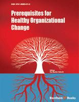 Bentham ebook::Prerequisites for Healthy Organizational Change