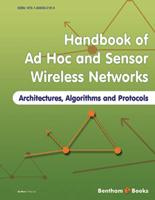 Bentham ebook::Ad Hoc and Sensor Wireless Networks: Architectures, Algorithms and Protocols