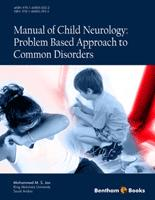 Bentham ebook::Manual of Child Neurology: Problem Based Approach to Common Disorders