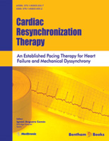Bentham ebook::Cardiac Resynchronization Therapy: An Established Pacing Therapy for Heart Failure and Mechanical Dyssynchrony