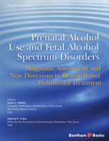 Bentham ebook::Prenatal Alcohol Use and Fetal Alcohol Spectrum Disorders: Diagnosis, Assessment and New Directions in Research and Multimodal Treatment