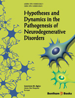 Bentham ebook::Hypotheses and Dynamics in the Pathogenesis of Neurodegenerative Disorders