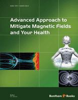 Bentham ebook::Advanced Approach to Mitigate Magnetic Fields and Your Health