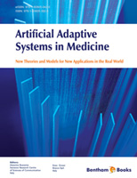Bentham ebook::Artificial Adaptive Systems in Medicine: New Theories and Models for New Applications in the Real World