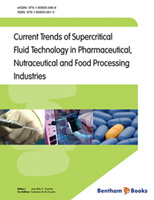 Bentham ebook::Current Trends of the Supercritical Fluid Technology in the Pharmaceutical, Nutraceutical and Food Processing Industries