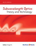 Subwavelength Optics: Theory and Technology