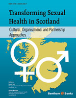 Bentham ebook::Transforming Sexual Health in Scotland: Cultural, Organisational and Partnership Approaches