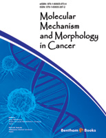 Bentham ebook::Molecular Mechanism and Morphology in Cancer