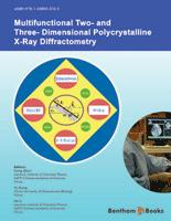 Multifunctional Two- and Three-Dimensional Polycrystalline X-Ray Diffractometry