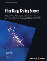 .Fiber Bragg Grating Sensors: Recent Advancements, Industrial Applications and Market Exploitation.