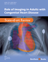 Bentham ebook::Role of Imaging in Adults with Congenital Heart Disease: State-of-art Review