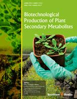 Bentham ebook::Biotechnological Production of Plant Secondary Metabolites