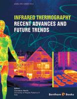 Bentham ebook::Infrared Thermography Recent Advances and Future Trends