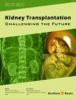 .Kidney Transplantation: Challenging the Future.