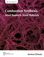 Bentham ebook::Combustion Synthesis: Novel Routes to Novel Materials