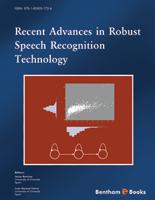 Bentham ebook::Recent Advances in Robust Speech Recognition Technology