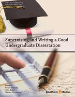 .Supervising and Writing a Good Undergraduate Dissertation.