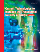 Bentham ebook::Current Technologies to Increase the Transdermal Delivery of Drugs