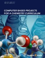 .Computer Based Projects for a Chemistry Curriculum.
