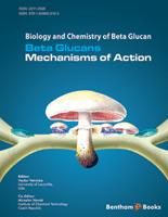 Bentham ebook::Beta Glucans - Mechanisms of Action