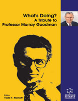 What's Doing?	A Tribute to Professor Murray Goodman