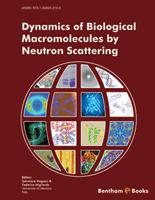 Bentham ebook::Dynamics of Biological Macromolecules by Neutron Scattering