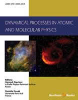 Dynamical Processes in Atomic and Molecular Physics