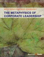 Bentham ebook::Refounding Corporate Governance: The Metaphysics of Corporate Leadership