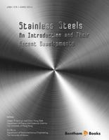 .Stainless Steels: An Introduction and Their Recent Developments.