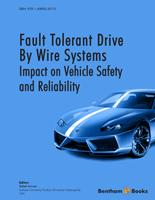 Bentham ebook::Fault Tolerant Drive By Wire Systems: Impact on Vehicle Safety and Reliability