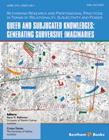 Bentham ebook::Queer and Subjugated Knowledges: Generating Subversive Imaginaries